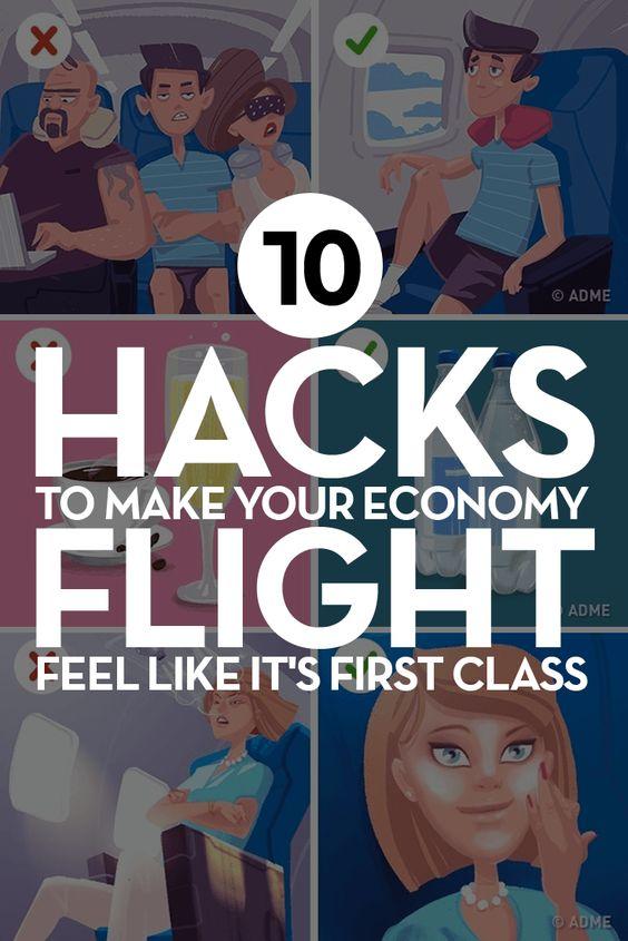 10 Hacks To Make Your Economy Flight Feel Like It's First Class 10 Hacks To Make Your Economy Flight Feel Like It's First Class. #FlightHacks #CheapFlights