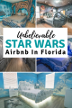 Unbelievable Star Wars Themed Airbnb in Florida, USA. Whether you're a lifelong Star Wars Fan or just got into The Mandalorian, you love this AirBnB near Orlando, Florida. It makes for a unique and family friendly vacation.There's a pool, plenty of Star Wars surprises, and more! | Travel | Florida | Vacation | #FLORIDA #airbnb #starwarsairbnb #starwarsflorida