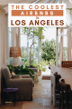 The coolest Airbnbs in Los Angeles