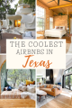 The best Airbnbs in Texas, USA